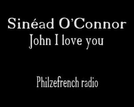 Sinead Oconnor - John i Love You