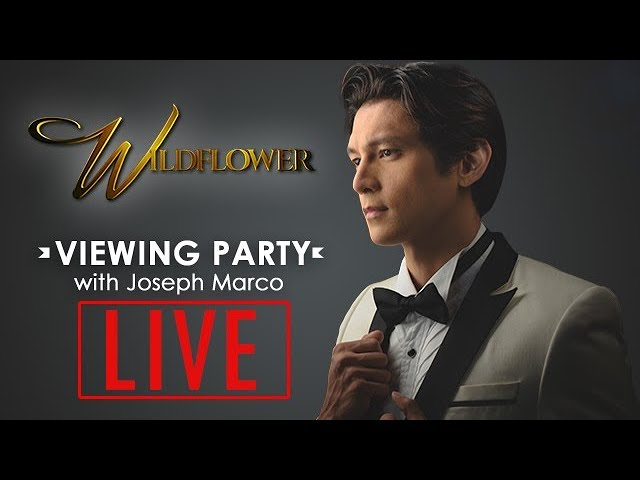 Wildflower Live Viewing Party with Joseph Marco