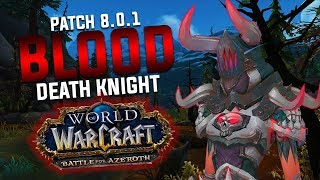 BLOOD DK GUIDE - Battle for Azeroth 8.0.1 [PVE]