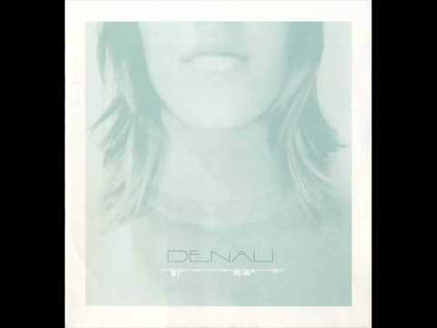 Denali - Lose me
