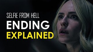 Selfie From Hell Movie: Ending Explained + What The Film Represents