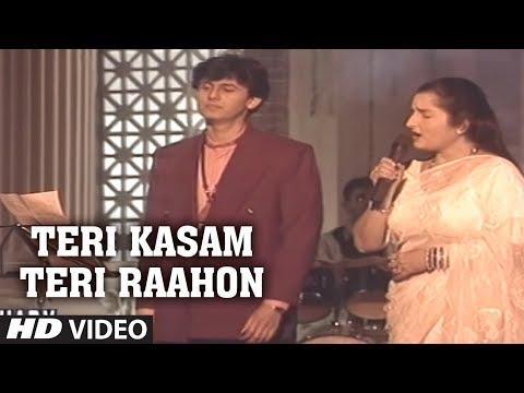 Teri Kasam Teri Raahon Mein Aakar Full Song ~ Sonu Nigam Anuradha...