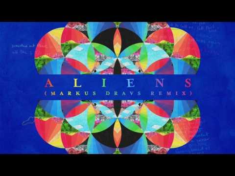 download lagu Coldplay - A L I E N S Markus Dravs Remix gratis