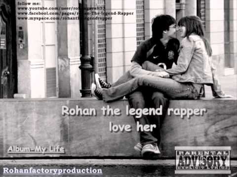 Rohan the legend rapper - her love