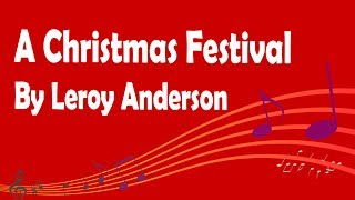 A Christmas Festival By Leroy Anderson