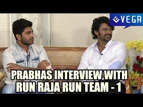 Bahubali Prabhas Special Interview With Run Raja Run Team - Part 1