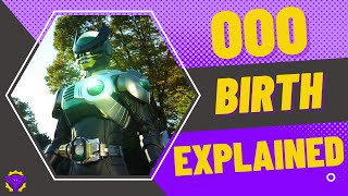 Kamen Rider OOO: Birth System EXPLAINED