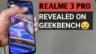Realme 3 Pro All Specifications Revealed on GeekBench  |LAUNCH  से पहले ही सब बाहर😂