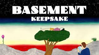 Basement: Keepsake (Official Audio)