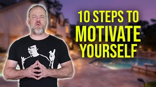 How to Motivate Yourself in 10 Easy Steps