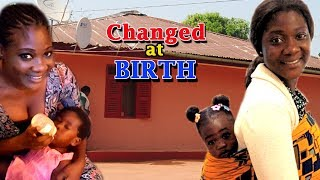 Changed At Birth 1 (Mercy Johnson) - 2018 Latest Nigerian Movie