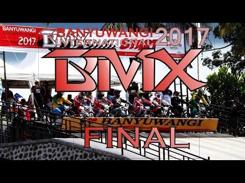 BANYUWANGI INTERNATIONAL BMX 2017 FINAL