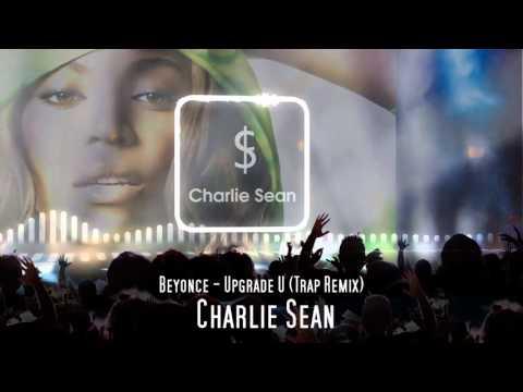Beyonce - Upgrade U (Trap Remix)