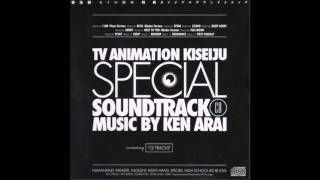 Parasyte (Kiseijuu: Sei no Kakuritsu) Special Soundtrack - OST 7 - NEXT TO YOU -Rhodes Ver.-