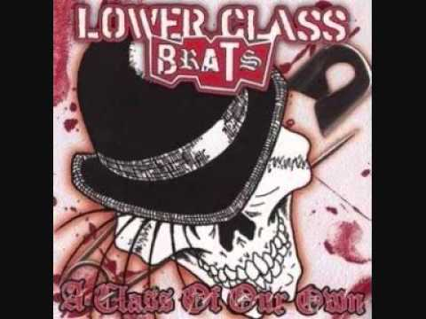 Lower Class Brats - I Don