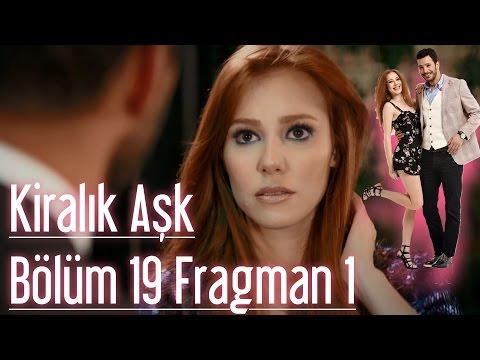 Kiralık Aşk 19. Bölüm Fragman