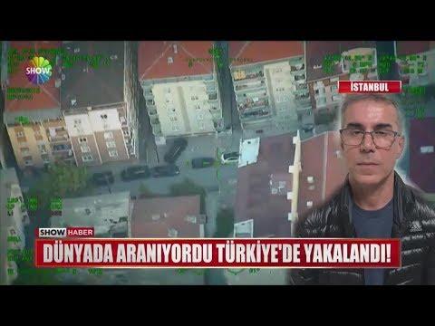 Dünyada aranıyordu Türkiye'de yakalandı!