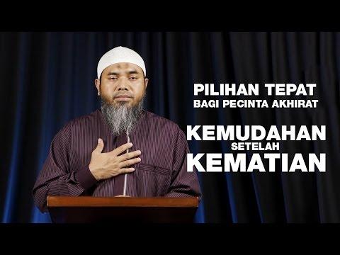 Serial Aqidah Islam 80: Kemudahan Setelah Kematian - Ustadz Afifi Abdul Wadud