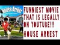 Download Lagu HOUSE ARREST: THE FUNNIEST MOVIE LEGALLY ON YOUTUBE MP3
