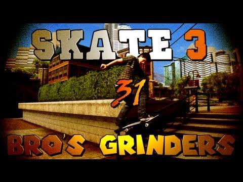 Skate 3: The Bros Grinders! (Part 31)