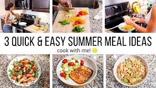 UNDER 30 MINUTES QUICK & EASY SUMMER TIME MEAL IDEAS // COOK WITH ME // Jessica Tull