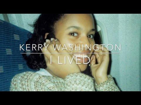 Kerry Washington | I Lived
