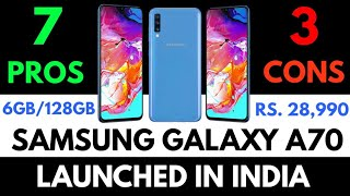 SAMSUNG GALAXY A70 LAUNCHED || ALL PROS AND CONS