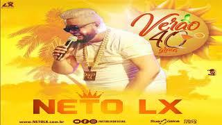 Neto LX - CD Promocional De Verão 40 Graus 2018 - Músicas Novas