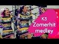 K3   Zomerhit Medley
