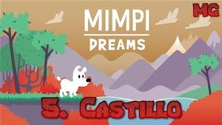 Mimpi Dreams - Nivel 5: Castillo