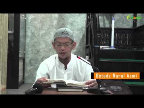 Ust. Nurul Azmi - Umdatul Ahkam Hadits 22 (Bab Mengusap Sepatu)