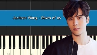 "Jackson Wang (GOT7)  - ""Dawn Of Us"" Piano Tutorial - Chords - How To Play - Cover"