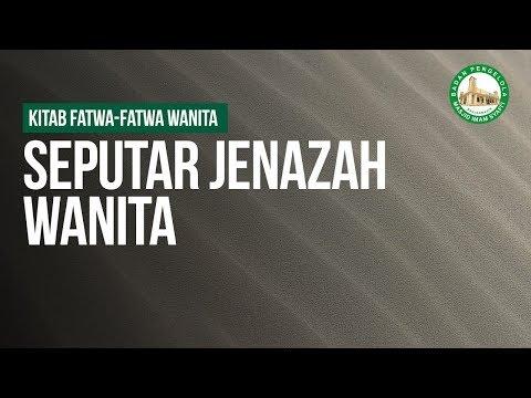 Seputar Jenazah - Ustadz Mukhlis Biridha