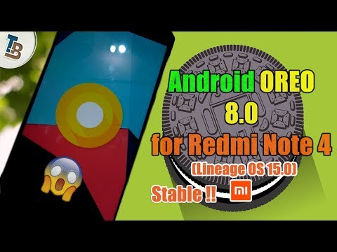 8.0 OREO for Redmi Note 4/4x | How to install Lineage OS 15.0 (unofficially)