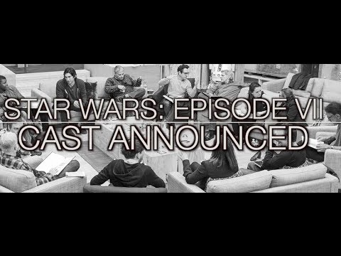 STAR WARS: EPISODE VII CAST Announcement Revealed (Official) New and Returning (Photos)
