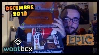 UNBOXING DE LA WOOTBOX DÉCEMBRE 2018 / EPIC ✨