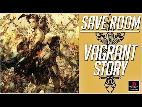 VAGRANT STORY #SaveRoom