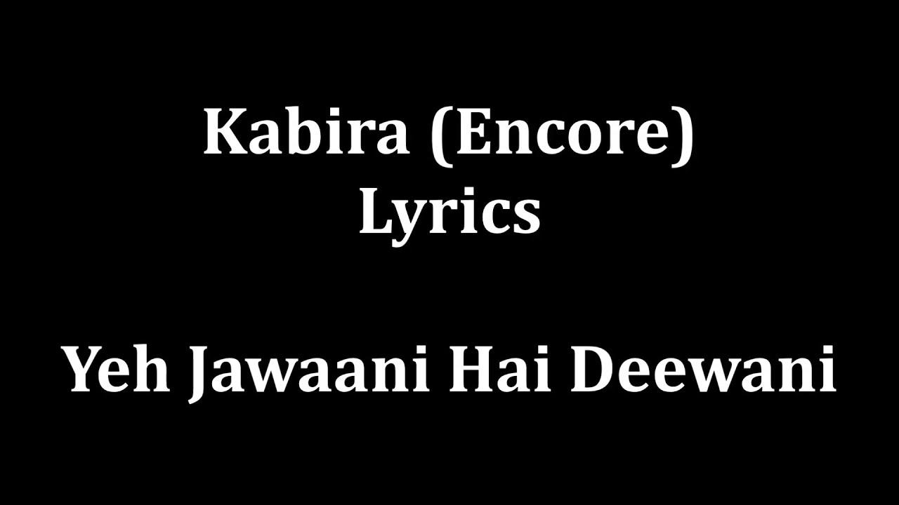 Kabira yeh jawaani hai deewani - 5 6