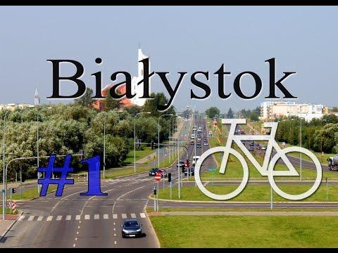Rowerem Po Podlasiu - Białystok Cz.1 Słoneczny, Osiedle Młodych, Antoniuk...