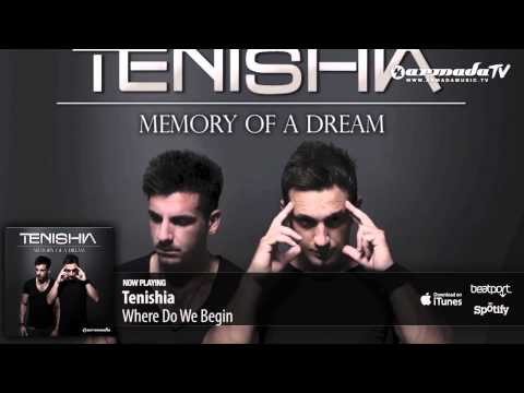 Tenishia – Where Do We Begin ('Memory of a Dream' preview)