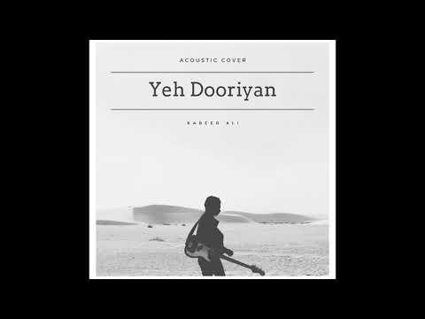 Yeh Dooriyan |Cover| Mohit Chauhan| Love Aaj Kal