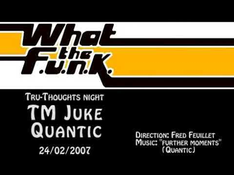 Tru-Thoughts Party What The Funk 02.2007