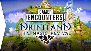 Driftland: The Magic Revival ► New RTS Single-player Campaign - Strategy Game! - [Gamer Encounters]