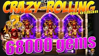 Castle Clash/Битва Замков, Crazy Rolling 68000 gems после обновы, for oshan