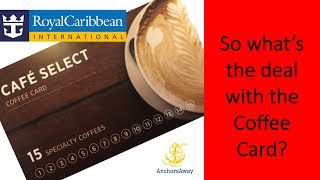 Royal Caribbean's Cafe Select Coffee Card and Specialty Coffee