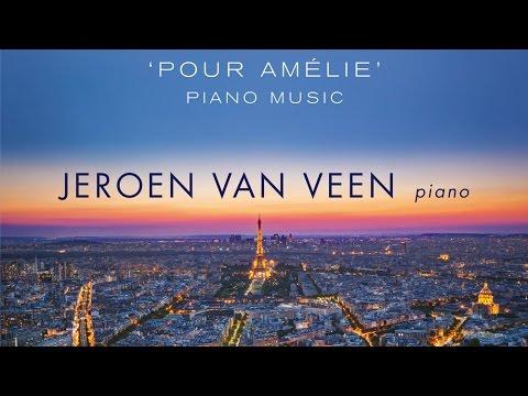 Yann Tiersen: 'Pour Amélie' Piano Music (Full Album) played by Jeroen van Veen