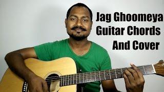 Jag Ghoomeya Guitar Chords | Cover | Sultan | Salman Khan | Mayoor