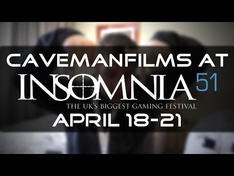 CavemanFilms at Insomnia51!