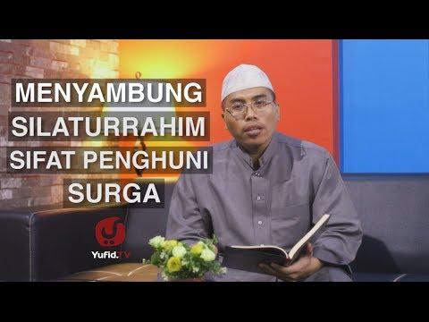 Motivasi Islami: Menyambung Silaturrahim, Sifat Penghuni Surga | Ustadz Abu Ya'la Kurnaedi, Lc.