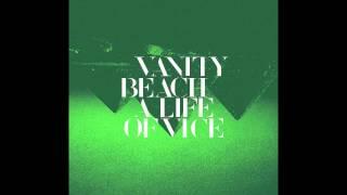 Watch Vanity Beach Garden Of Cruelty video